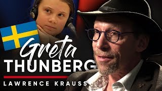 LAWRENCE KRAUSS - CLIMATE ACTIVISTS: What I Think Of Greta Thunberg | London Real