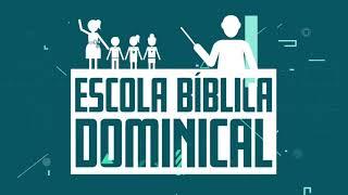 Escola Bíblica Dominical | 26/09
