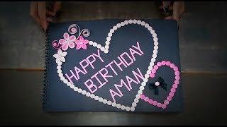 Handmade Birthday Gift (Scrapbook)| Quality World |