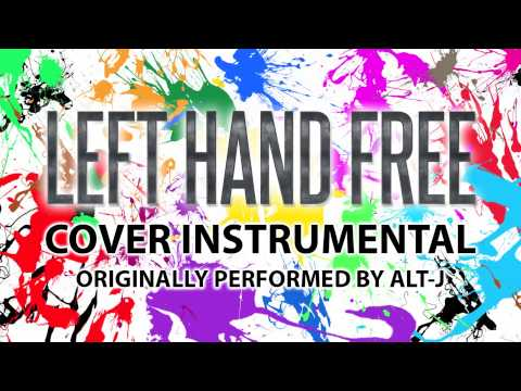 Left Hand Free (Cover Instrumental) [In the Style of alt-J]