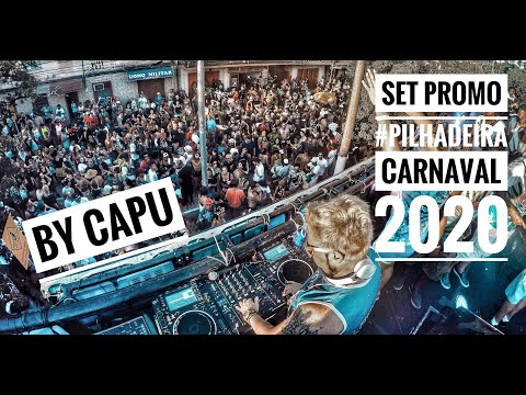 #PromoSet carnaval 2020 / Projeto #Pilhadeira by Capu - DJ Set Electro Pop