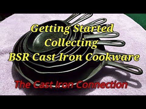 Getting Started Collecting BSR Cast Iron Cookware