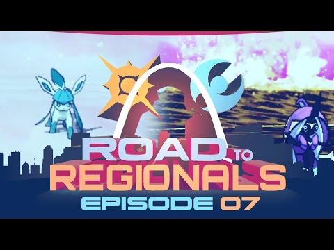 NEW SQUAD! SNOW WARNING! Road to Regionals VGC 2017! Episode 07 - Pokemon Sun and Moon