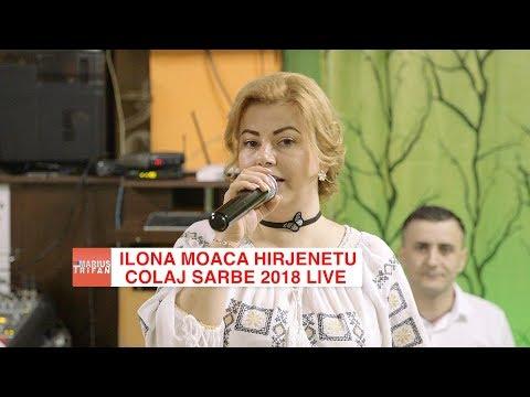 Ilona Moaca Hirjenetu si Formatia Armonic Grup - Colaj Sarbe LIVE 2018