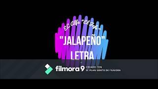 "El Alfa "" El Jefe"" JALAPEÑO Ft Doble T & El Crok LETRA"