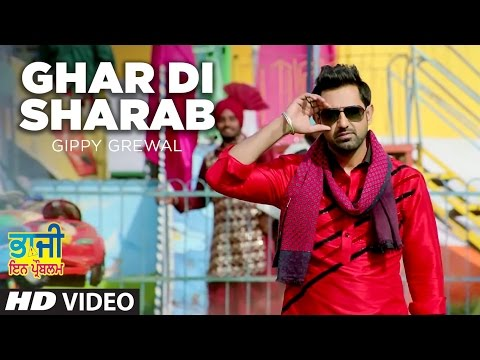Ghar Di Sharab Video Song Gippy Grewal |
