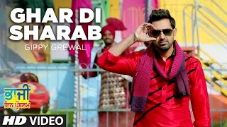 "Ghar Di Sharab Video Song Gippy Grewal | ""Bhaji In Problem"""