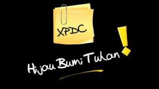Hijau Bumi Tuhan  - XPDC - Video Lirik