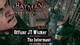 Batman Arkham Knight -  Officer JT Wicker The GCPD Riddler Informant