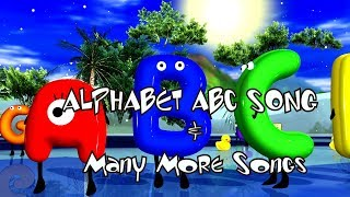 ABC Alphabets & Many More Songs | Alphabet Songs | Kids Songs | Baby Songs | Nursery Rhymes