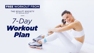 Introducing the Sculpt Society 7-Day Full-Body Workout Plan by Megan Roup