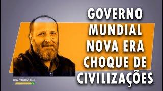 GOVERNO MUNDIAL - NOVA ERA - CHOQUE DE CIVILIZAÇÕES: CURSO ONLINE NO HOTMART