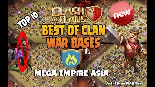 TOP!! BEST OF CLAN WAR BASES 2017 | ANTI 0 STAR / ANTI 1 STAR / MEGA EMPIRE ASIA. CLASH OF CLANS