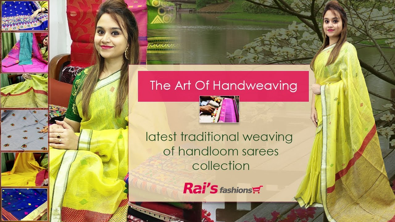 The Latest Traditional Weaving Of Handloom Sarees Collection (30th June) - 29JH