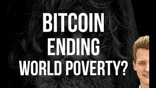 Bitcoin and Blockchain ending world poverty? Programmer explains.