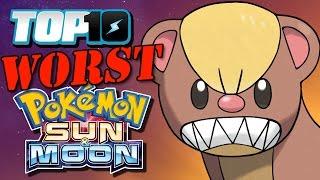 TOP 10 Worst Sun & Moon Pokémon