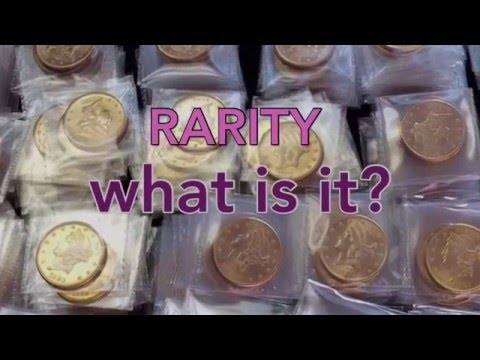 RARITY - What makes a coin rare and valuable?  Are your coin