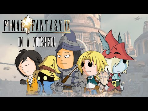Final Fantasy IX In a Nutshell! (Animated Parody)
