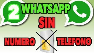 Como Utilizar WhatsApp Sin Numero de Teléfono I Sin Tarjeta SIM I Numero Virtual 2016