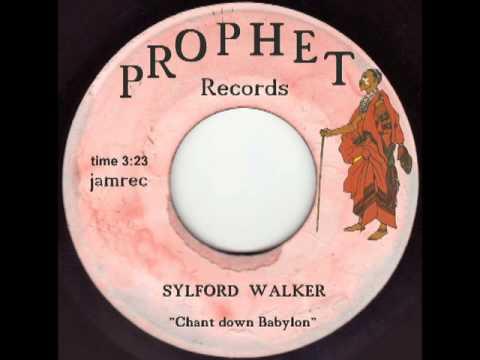 Sylford Walker - Chant down Babylon.