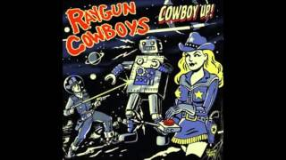 Raygun Cowboys - One of them tonight