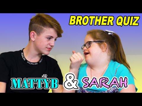 Brother Quiz! Sarah Grace & MattyBRaps
