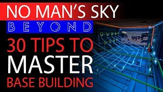 30 Base Building Tips, Tricks and Ideas to Make You a Master Architect | No Man's Sky Beyond Guide