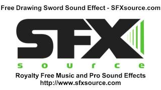Free Drawing Sword Sound Effect - SFXsource.com