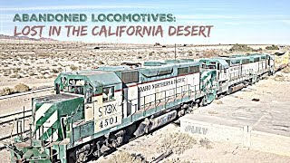 ABANDONED Locomotives: Decaying in the California desert!