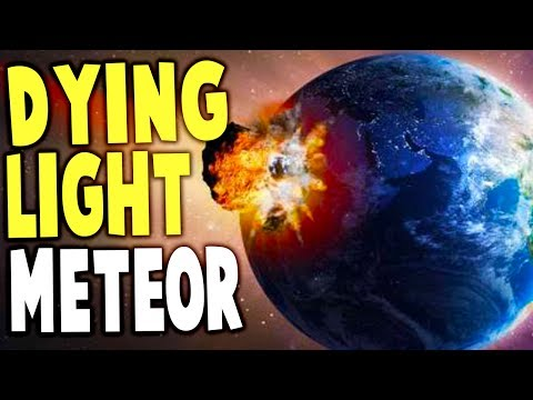 Dying Light - METEOR STRIKE! PLAY AS MONSTER ZOMBIE - Dying