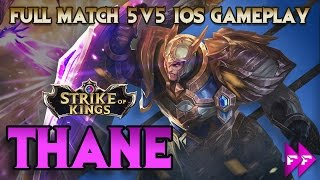 Strike Of Kings - Thane 5v5 Gameplay! Best Tank In SoK? Mobile MOBA Fun!