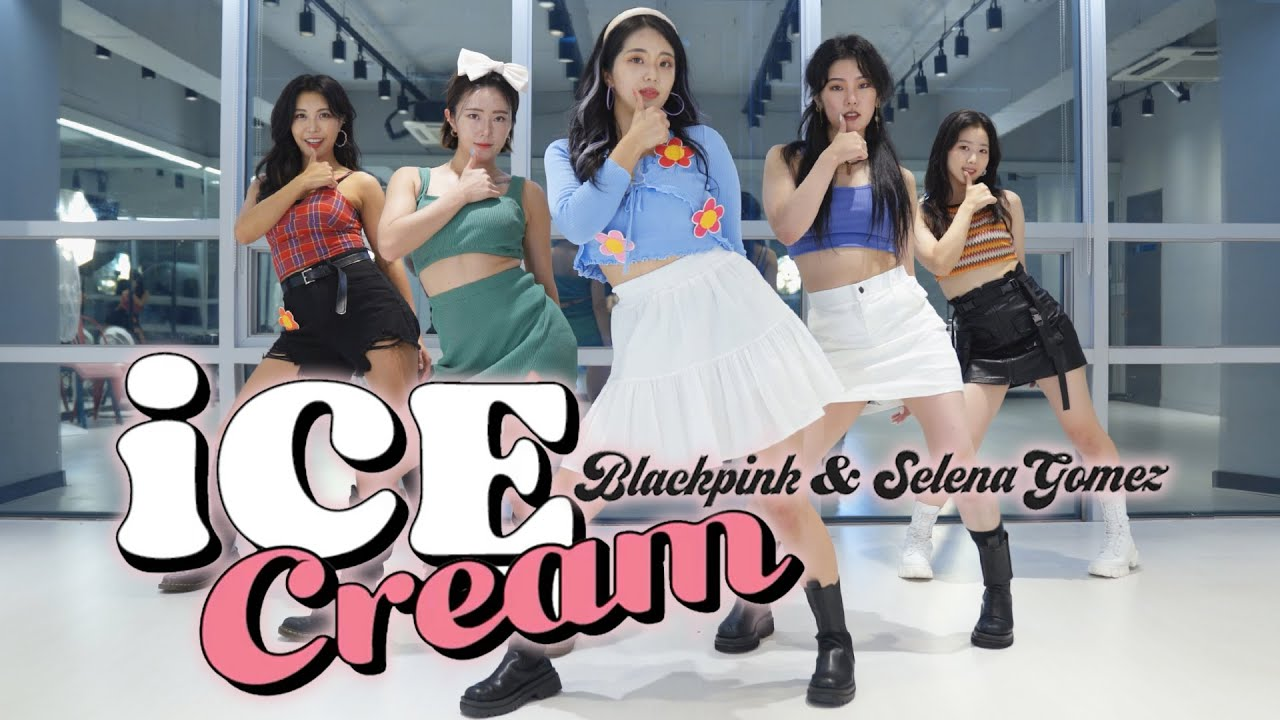 BLACKPINK - 'Ice Cream (with Selena Gomez)' cover dance 커버댄스