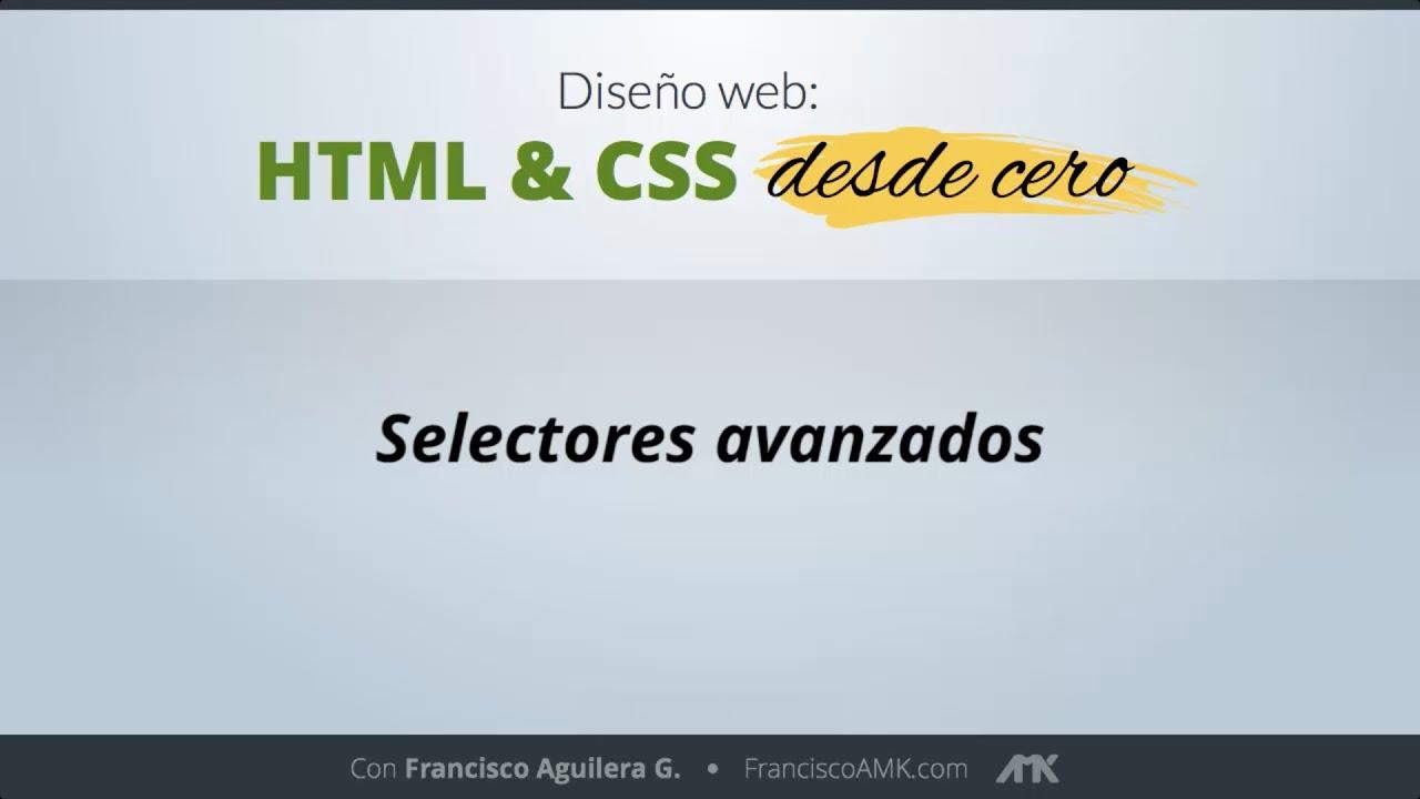HTML y CSS Desde Cero – 16. Propiedades CSS 3