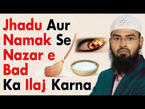 Nazar E Bad Ka Ilaj Kya Jhadu Aur Namak Se Karna Jayez Hai By Adv. Faiz Syed