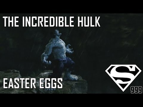 The Incredible Hulk: Hidden Easter Eggs And Secrets