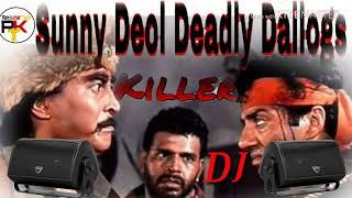 DJ | Sunny Deol Deadly Dailogs | Top Killer Competiton Ghatak Mix | Bollywood
