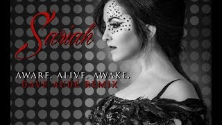 Sariah Aware Alive Awake Dave Audé Remix