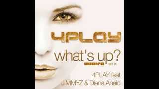 4Play, Jimmyz & Diana Aniad - Whats Up (Daan