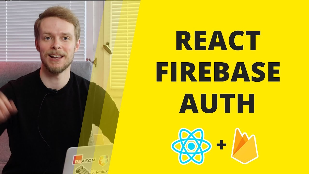 Firebase React Authentication Tutorial