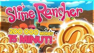 JAK ZAROBIĆ 200 000 MONET W 15 MINUT? - SLIME RANCHER #17 [SEZON 2]