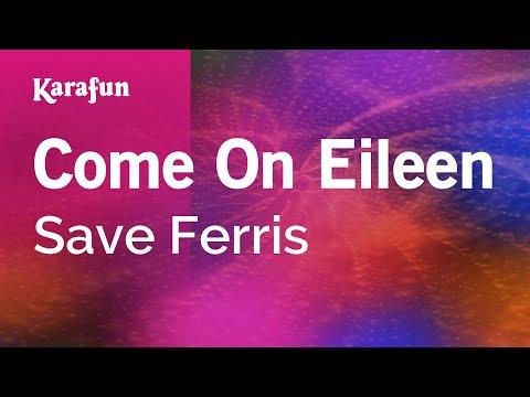 Karaoke Come On Eileen - Save Ferris *