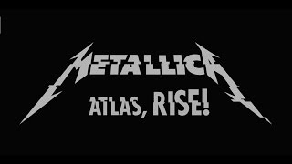 Metallica - Atlas, Rise! [Full HD] [Lyrics]