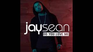 Jay Sean - Do You Love Me (Official Audio)