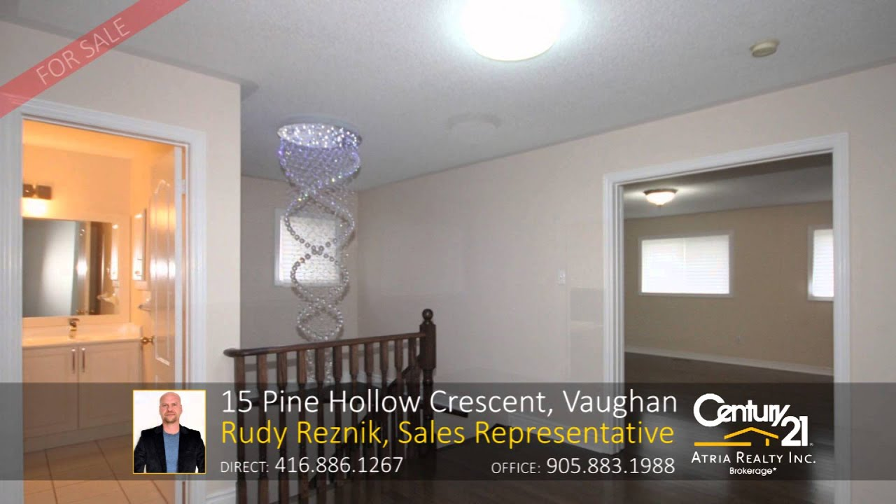15 Pine Hollow Crescent, Vaughan   Home For Sale By: Rudy Reznik, Sales  Representative