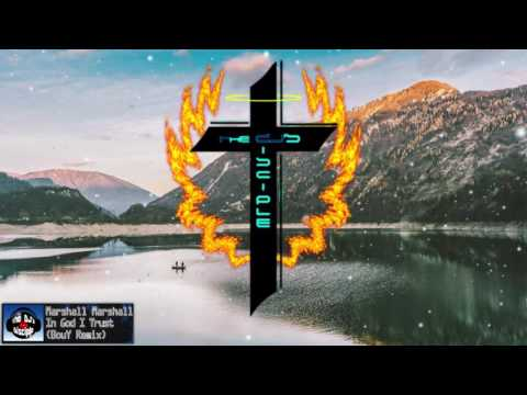 Marshall Marshall - In God I Trust (BouY Remix)