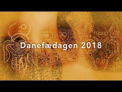 Danefædagen 2018 - del I