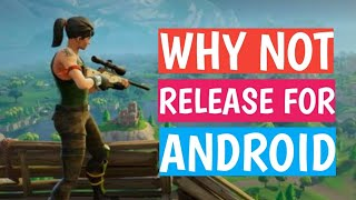 Why is Fortnite Not Release for Android | Explained