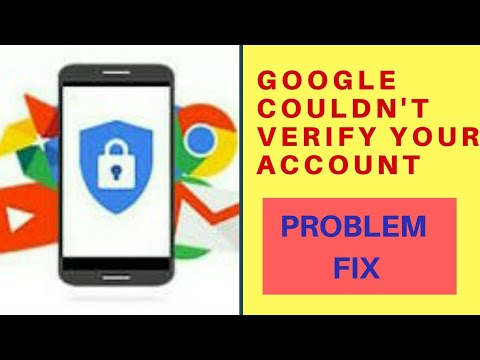GOOGLE COULDN'T VERIFY THIS ACCOUNT BELONG TO YOU || FIX PROBLEM