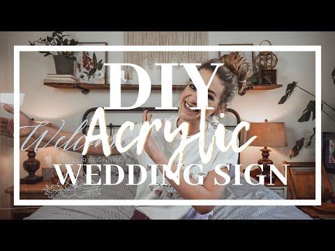 DIY 'Acrylic' Wedding Sign