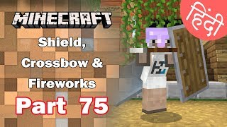 Part 75 - Shield, Crossbow,  Fireworks & End Rod - Minecraft PE | in Hindi | BlackClue Gaming